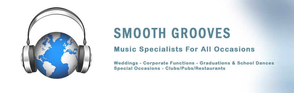 Music Specialists for all occasions including weddings, corporate functions, graduations and school dances, commercials installations and special occasions - Smooth Grooves DJ services